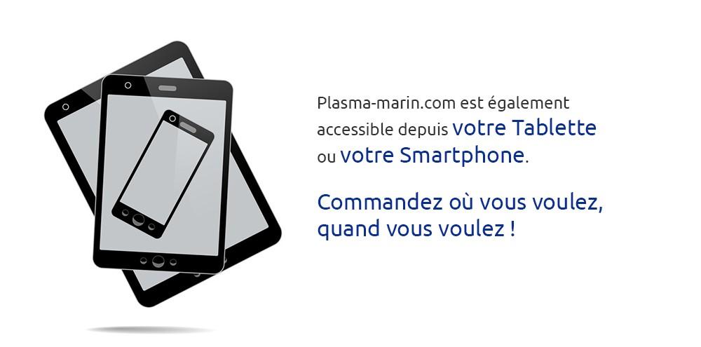 Plasma-marin.com est également accessible depuis votre Tablette ou votre Smartphone