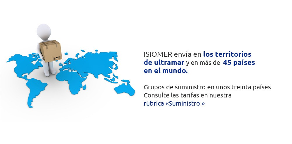 ISIOMER envía en los territorios de ultramar y en más de 45 países en el mundo.