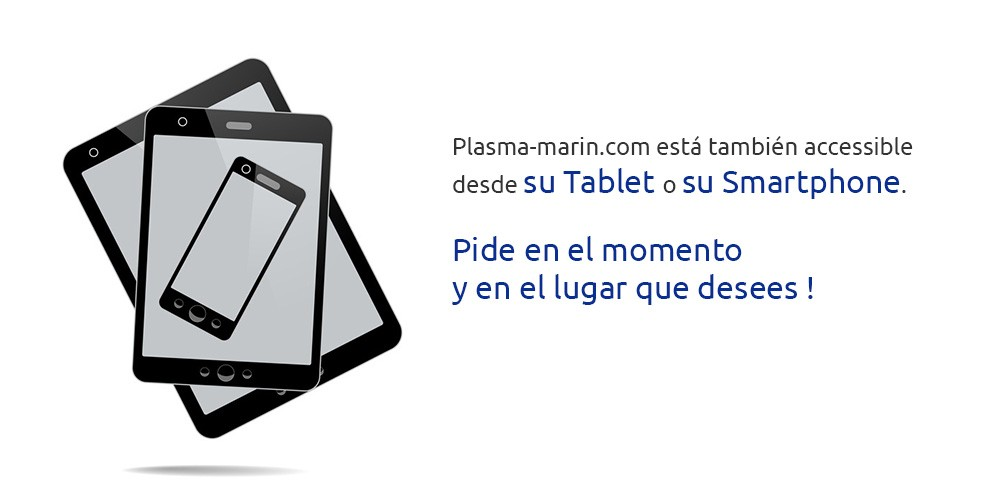 Plasma-marin.com está también accessible desde su Tablet o su Smartphone.